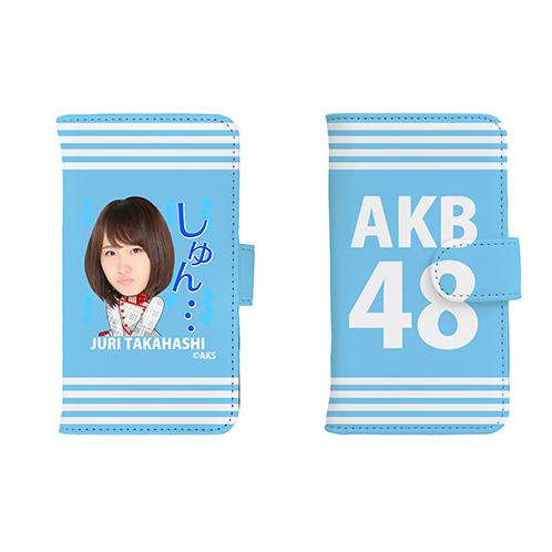 AKB48 45thシングル選抜総選挙 第一党記念 手帳型スマホケース 高橋朱里Ver.②
